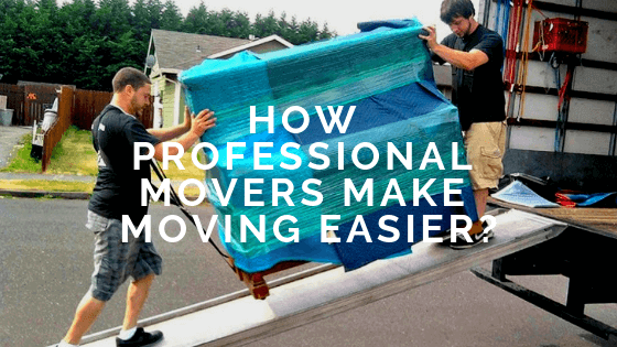How professional movers make moving easier